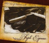 CD - Triple Espresso - Takin' Care Of Business With