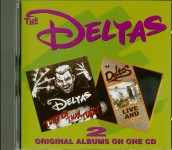 CD - Deltas - Tuffer Than Tuff / Live And Rockin'