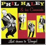 CD - Phil Haley & his Comments - Last Chance To Boogie!
