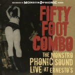 CD - Fifty Foot Combo - The Monstro Phonic Sound - Live at Ernes