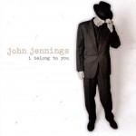 CD - John Jennings - I Belong To You