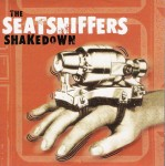 CD - Seatsniffers - Shakedown