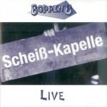 CD - Boppin' B. - Scheisskapelle - Live