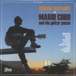 CD - Mario Cobo & His Guitar Posse - Burnin' Daylight