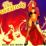 CD - Sunstroke - Rock Hot Mama