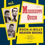 CD - Mississippi Queen - Rock-A-Billy Heaven Bound