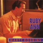 CD - Marty Robbins - Ruby Ann-Rockin' Rollin' Robbins Vol. 3