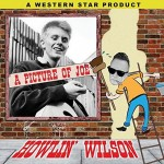 Single - Howlin? Wilson  - A Picture Of Joe