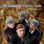 CD - Continentals - Desperate Tracks