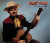 CD-2 - Jimmy Work - Making Believe