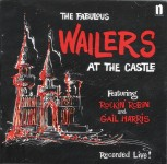 CD - Wailers - At The Castle