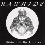 Single - Rawhide - Ridin' With The Rockers