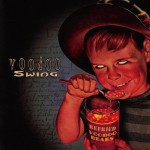CD - Voodoo Swing - Refried Voodoo Beans