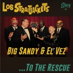 Single - Los Straitjackets With Big Sandy & El Vez - To The Rescue