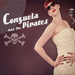 CD - Conzuela & The Pirates - Conzuela & The Pirates
