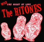 CD - Hi-Tones - Wild Night Of Love