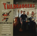 CD - Taildraggers - Love Gets In The Way