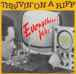 CD - Thrivin' On A Riff - Everything's Jake