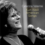 CD - Caterina Valente - Kurt Weill - American Songs
