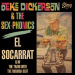 Single - Deke Dickerson & The Sex-Phonics - El Socarrat