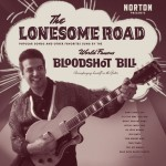 LP - Bloodshot Bill - Lonesome Road