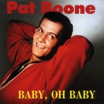 CD - Pat Boone - Baby, Oh Baby