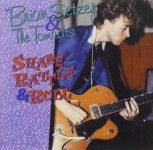 CD - Brian Setzer & The Tomcats - Early Live Recordings - Shake Rattle And Roll - Vol. 6