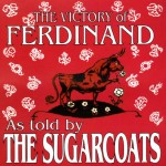 CD - Sugarcoats - The Victory of ferdinand