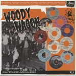 LP - VA - Woody Wagon Vol. 3 - Only Dancefloor Killers - Compiled from original 45's