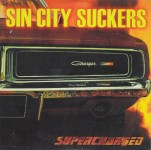 CD - Sin City Suckers - Supercharged