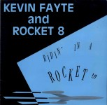 LP - Kevin Fayte & Rocket 8 - Ridin In A Rocket