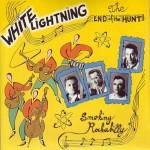 Single - White Lightning - Smokin Rockabilly