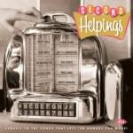 CD - VA - Second Helpings - Sequels To Songs That Left `Em Hungry For More!
