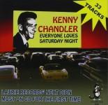 CD - Kenny Chandler - Everybody Loves Saturday Night