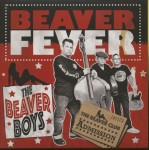 Single - Beaver Boys - Beaver Fever