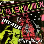 Single - Trashwomen - Invade Chinatown