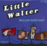 10inch - Little Walter - Mellow Down Easy
