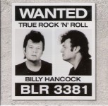 CD - Billy Hancock - Wanted True Rock and Roll