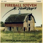 10inch - Fireball Steven & Hale Bops - Home Recordings