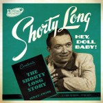 CD - Shorty Long - Hey, Doll Baby