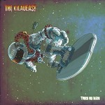 CD - Kilaueas! - Touch My Alien