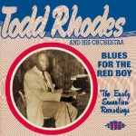 CD - Todd Rhodes & His Orchestra - Blues For The Red Boy: The Early Sensation Recordings