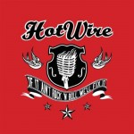 CD - Hot Wire - If It Ain't Rock'n'Roll, We'll Fix It