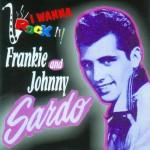 CD - Frankie Sardo & Johnny - I Wanna Rock