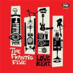 10inch - Frantic Five - Love Beat