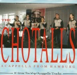 CD - Chotalls - Acappella From Hamburg