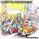CD - Capitol Punishment - Three Chord Pile-Up