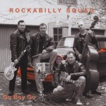 CD - Rockabilly Squad - Go Boy Go