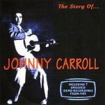 CD - Johnny Carroll - The Story of...