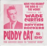 Single - Wade Curtiss And Rhythm Rockers - Puddy Cat , Real Cool
